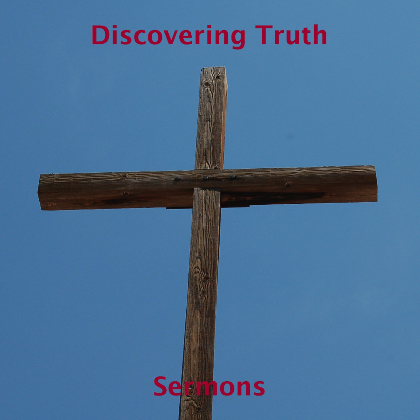 Discovering Truth-Sermons